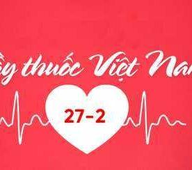 Chúc mừng ngày thầy thuốc Việt Nam 2019